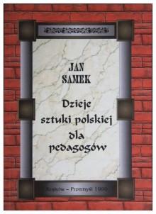 """""""Dzieje sztuki polskiej dla pedagogów"""""""